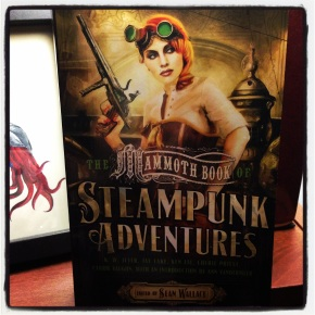 Mammoth Book of Steampunk Adventures!