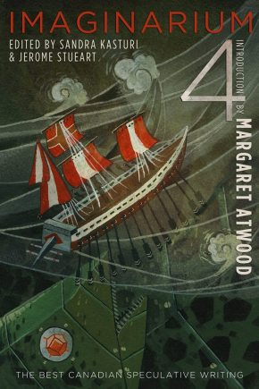 Imaginarium 4: The Best Canadian Speculative Fiction
