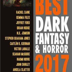Year's Best Dark Fantasy & Horror 2017